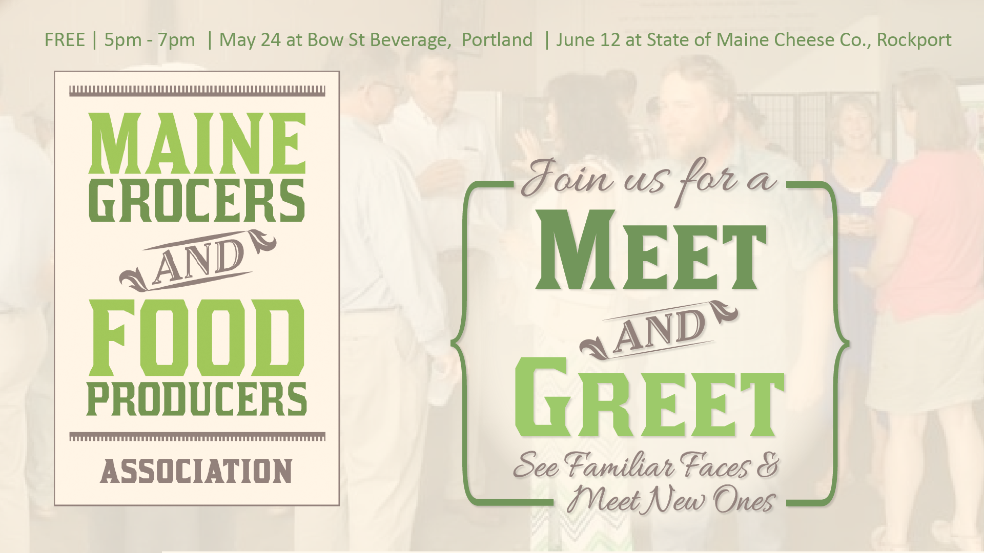 Spring summer meet greets maine grocers and food producers may 24th please join the maine grocers food producers association at bow street beverages tasting room in portland for our spring meet greet m4hsunfo